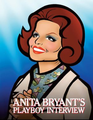 Anita Bryants Playboy Interview